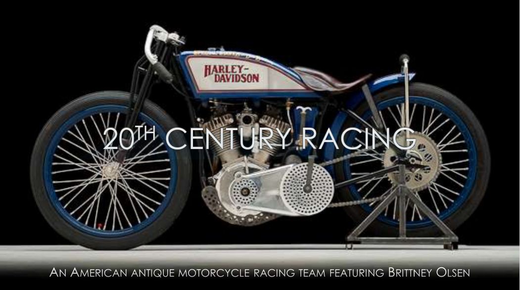 Featuring American antique motorcycle racer Miss Brittney Olsen